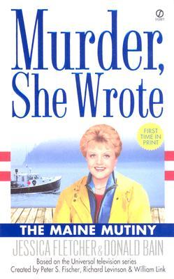 The Maine Mutiny By Fletcher, Jessica/ Bain, Donald